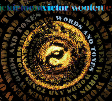 Words and  Tones – Victor Wooten