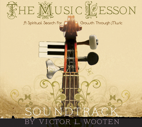 The Music Lesson Soundtrack – Victor Wooten